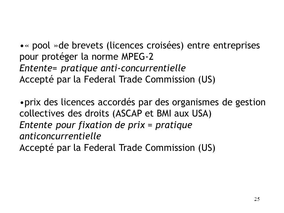 24 Fusion entre SONY et BMG Position dominante individuelle ou collective ? Accepté par la DG Compétition (Commission Européenne) 20/07/2004 (cf aussi