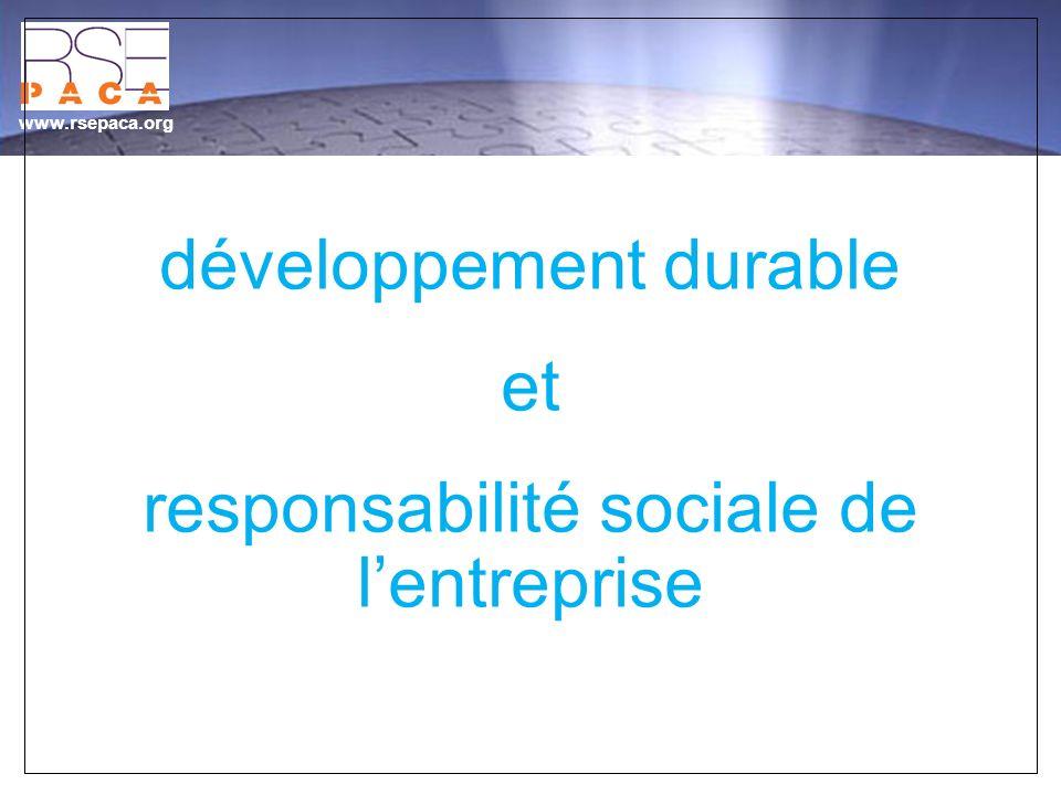 www.rsepaca.org développement durable et responsabilité sociale de lentreprise