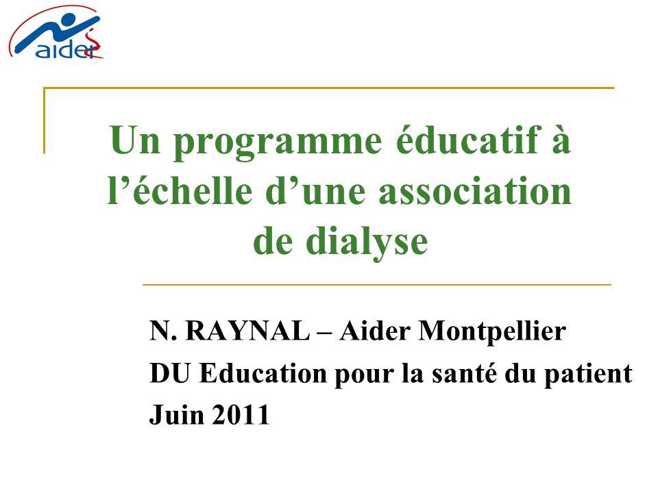 Un programme éducatif à léchelle dune association de dialyse N.