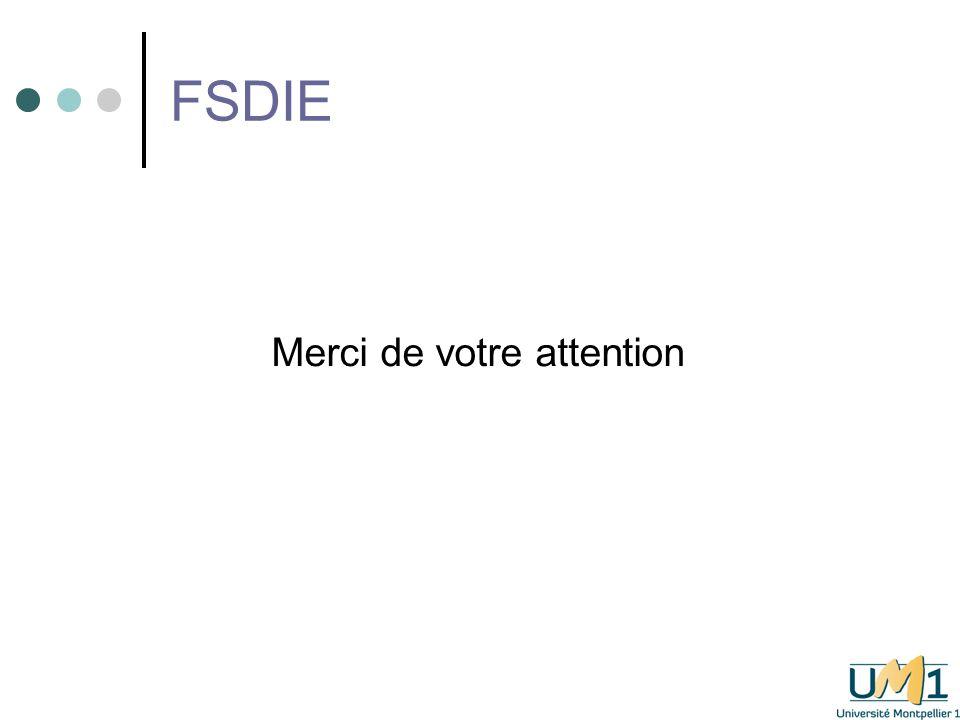 FSDIE Merci de votre attention