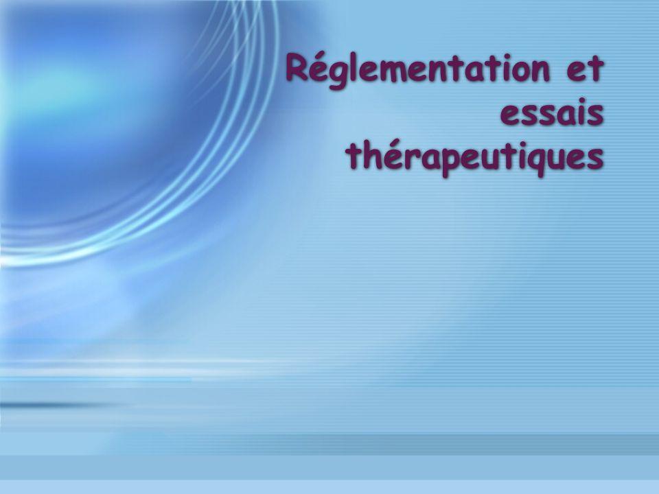 Réglementation et essais thérapeutiques