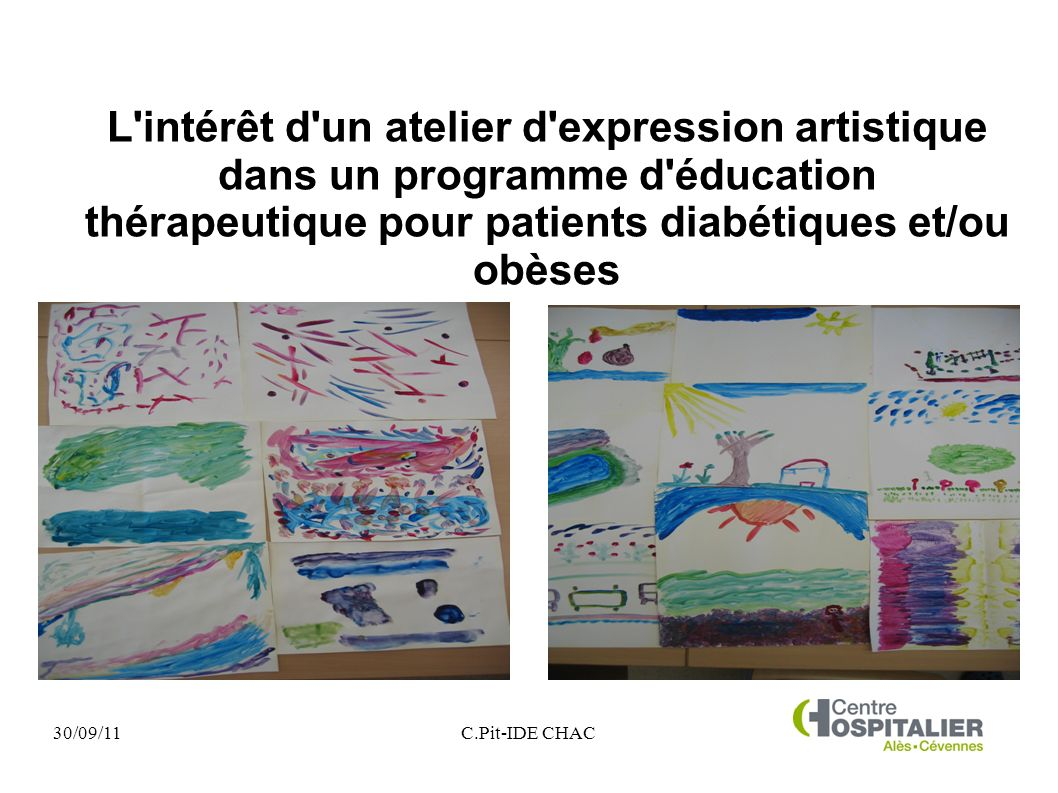 30/09/11C.Pit-IDE CHAC L'intérêt d'un atelier d'expression artistique dans un programme d'éducation thérapeutique pour patients diabétiques et/ou obès