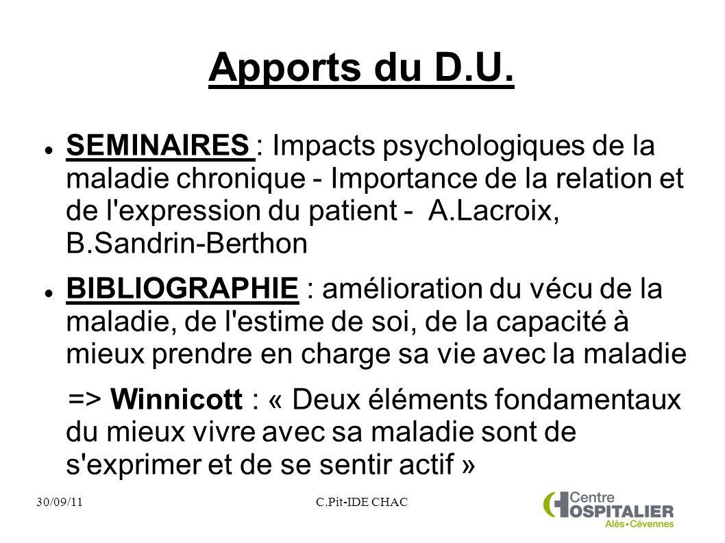 30/09/11C.Pit-IDE CHAC Apports du D.U. SEMINAIRES : Impacts psychologiques de la maladie chronique - Importance de la relation et de l'expression du p