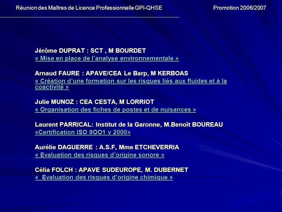 Jérôme DUPRAT : SCT, M BOURDET « Mise en place de lanalyse environnementale » « Mise en place de lanalyse environnementale » Arnaud FAURE : APAVE/CEA