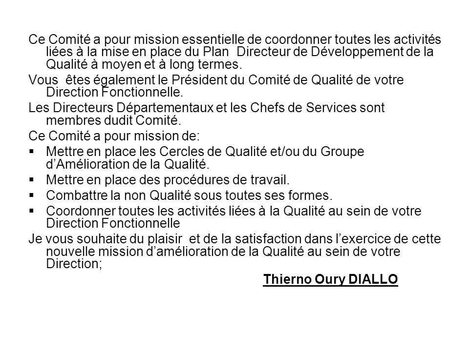 Direction GénéraleConakry,le 19 Décembre 2005 N°/ DG /DQP /SOTELGUI/2005 Le Directeur Général A Madame la Directrice des Finances et comptabilité SOTE
