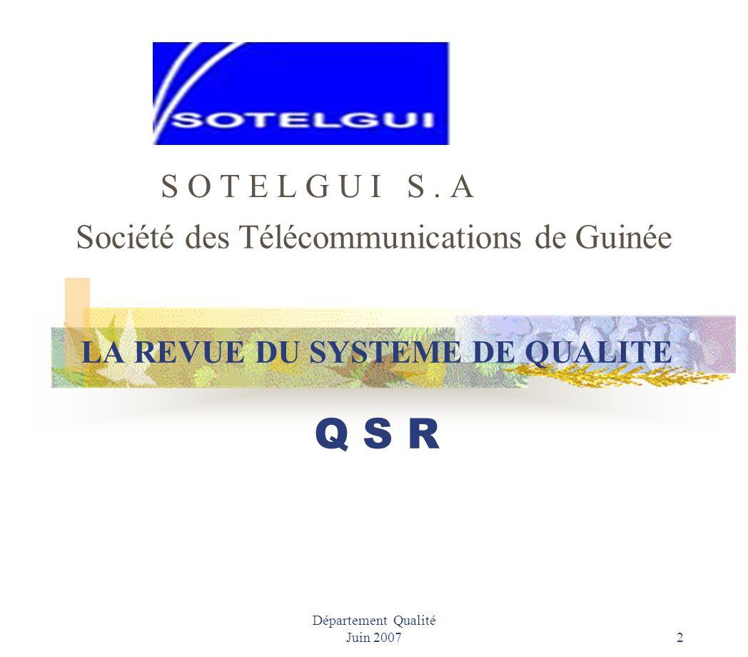 Département Qualité Juin 2007 1