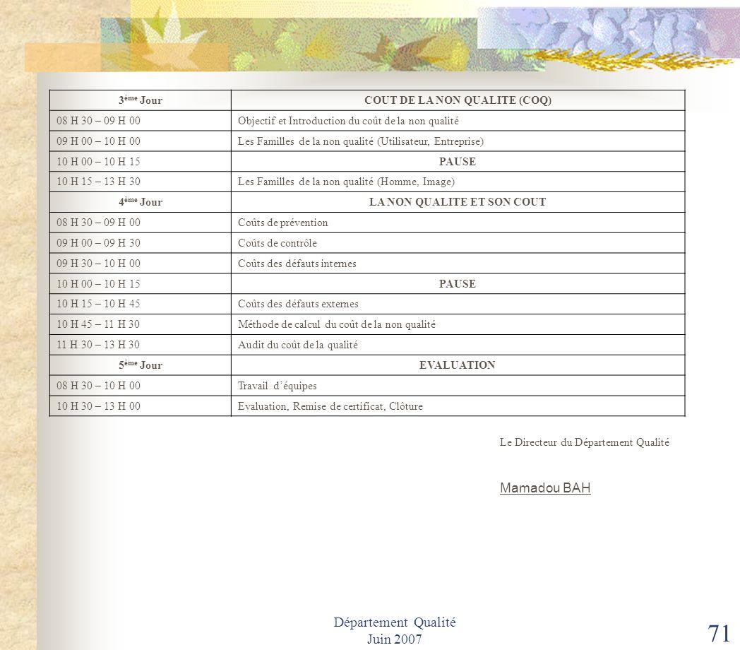 Département Qualité Juin 2007 70 S O T E L G U I S.A SOCIETE DES TELECOMMUNICATIONS DE GUINEE DIRECTION GENERALE Direction Qualité et Relations Extéri