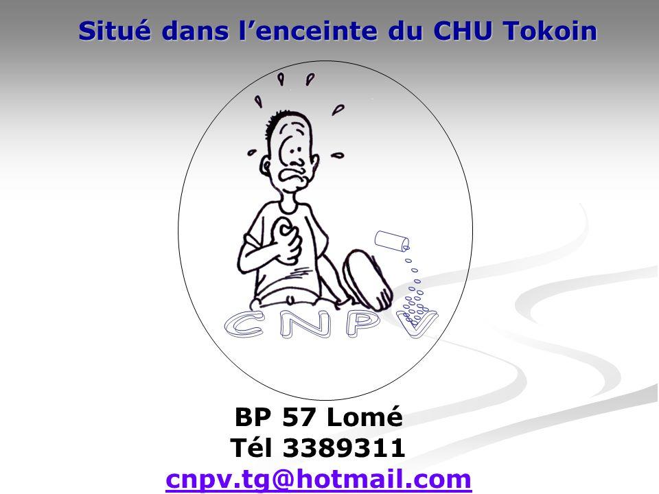 BP 57 Lomé Tél 3389311 cnpv.tg@hotmail.com Situé dans lenceinte du CHU Tokoin