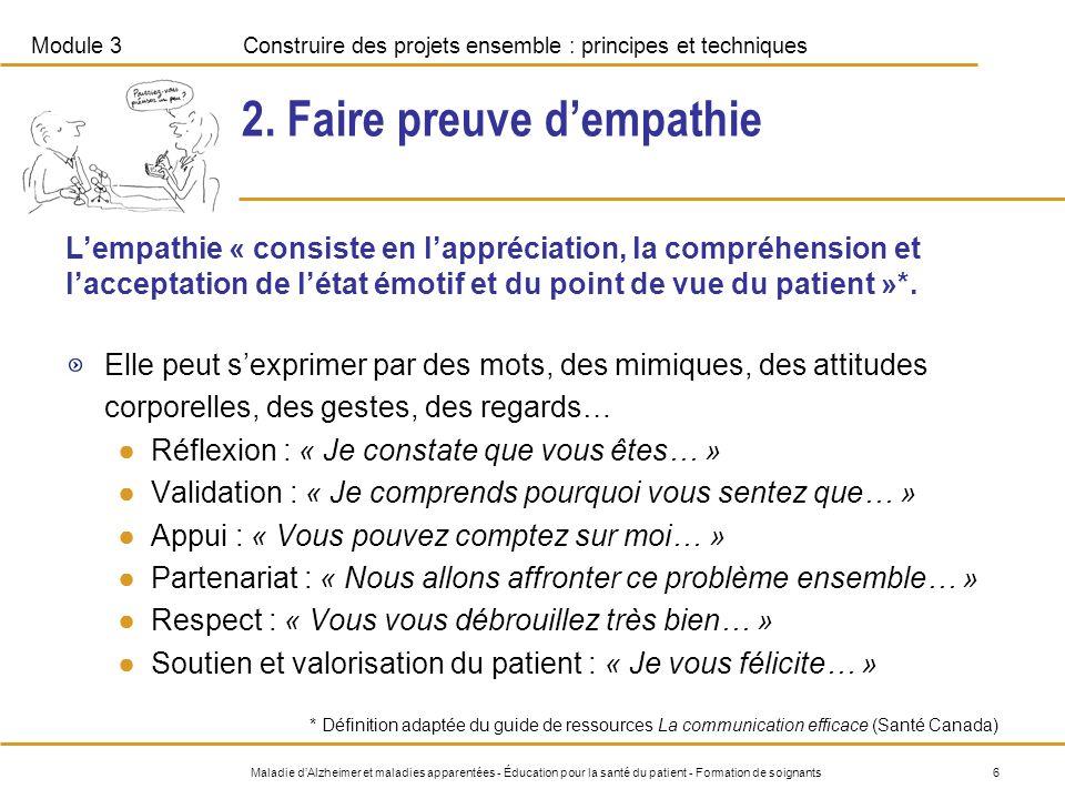 Module 3Construire des projets ensemble : principes et techniques 6Maladie dAlzheimer et maladies apparentées - Éducation pour la santé du patient - F