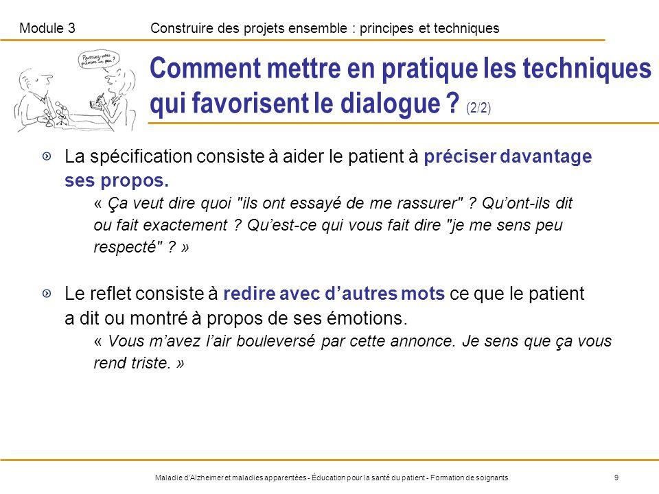 Module 3Construire des projets ensemble : principes et techniques 9Maladie dAlzheimer et maladies apparentées - Éducation pour la santé du patient - F
