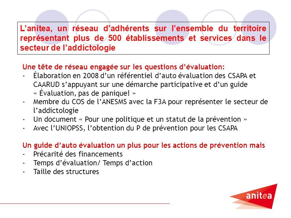 6 Une tête de réseau engagée sur les questions dévaluation: -Élaboration en 2008 dun référentiel dauto évaluation des CSAPA et CAARUD sappuyant sur une démarche participative et dun guide « Évaluation, pas de panique.