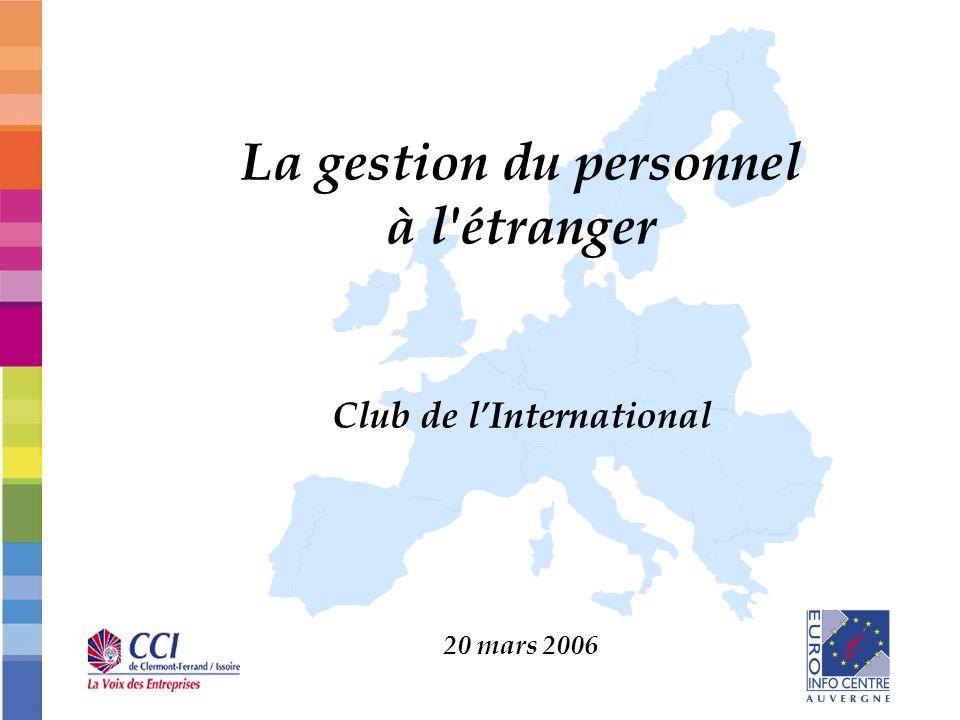La gestion du personnel à l'étranger Club de lInternational 20 mars 2006