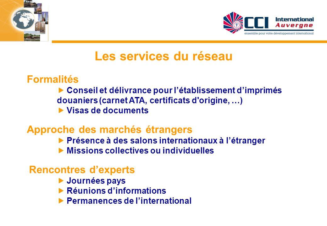 Les services du réseau Formalités Conseil et délivrance pour létablissement dimprimés douaniers (carnet ATA, certificats d'origine, …) Visas de docume