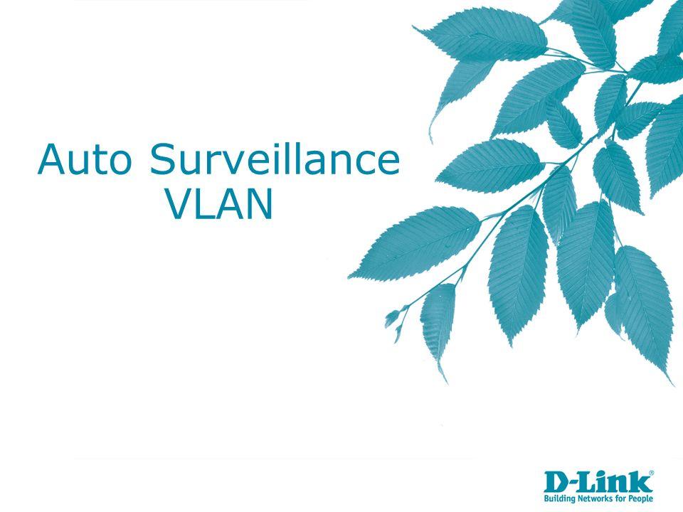 Auto Surveillance VLAN