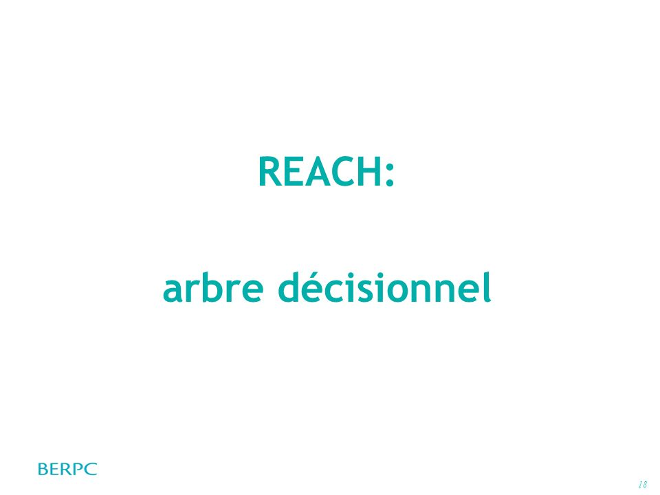 18 REACH: arbre décisionnel