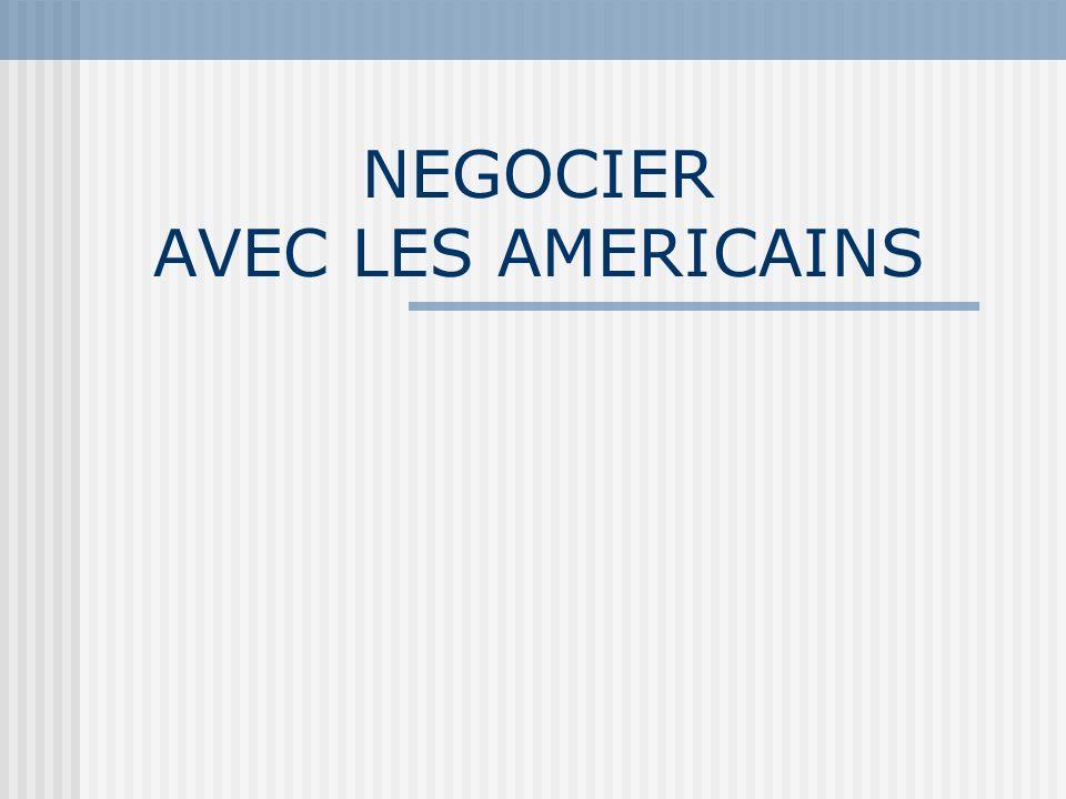 NEGOCIER AVEC LES AMERICAINS