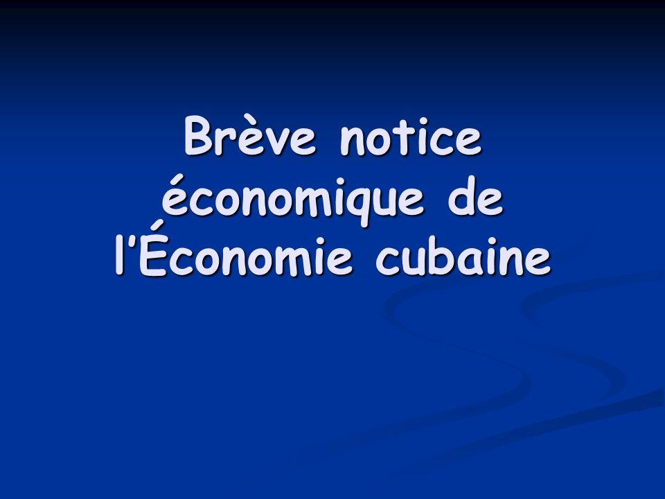 Brève notice économique de lÉconomie cubaine