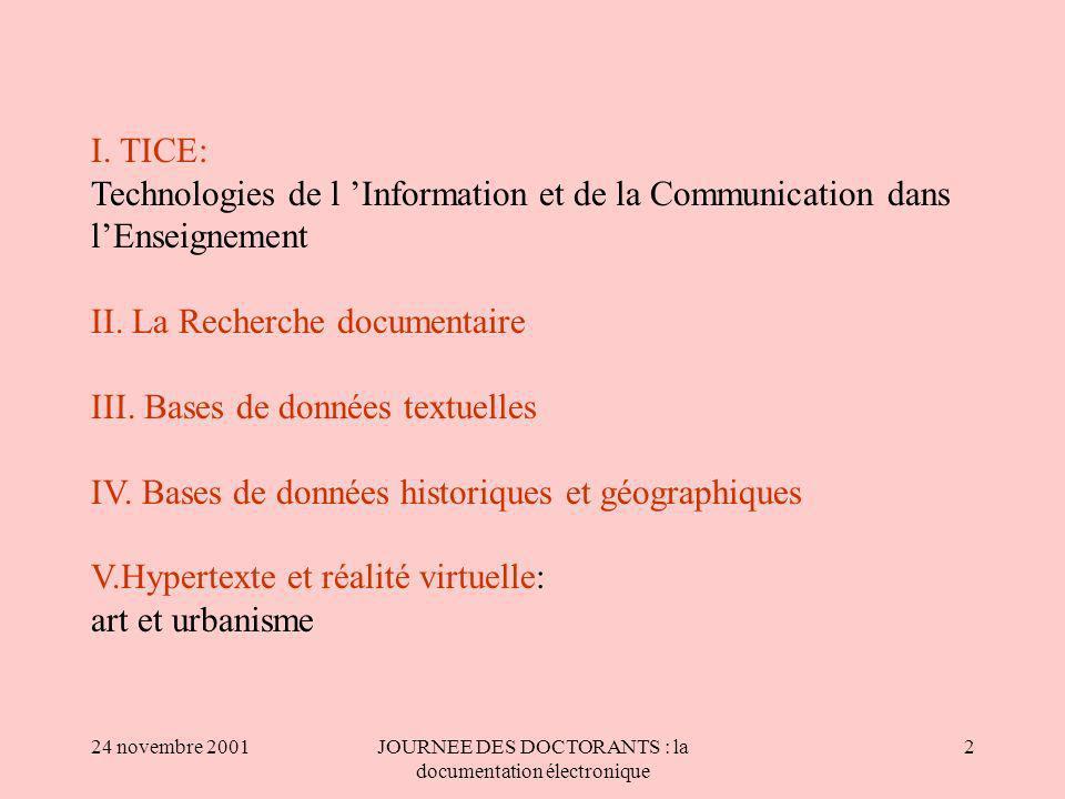 24 novembre 2001JOURNEE DES DOCTORANTS : la documentation électronique 2 I.
