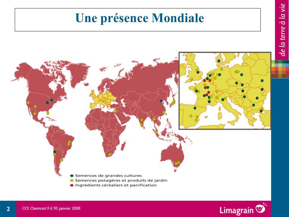 CCI Clermont Fd 10 janvier 2008 2 Une présence Mondiale
