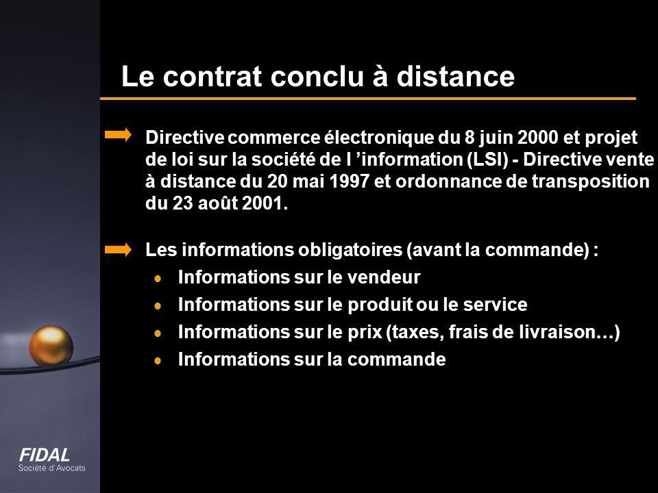 Le contrat conclu à distance Directive commerce électronique du 8 juin 2000 et projet de loi sur la société de l information (LSI) - Directive vente à