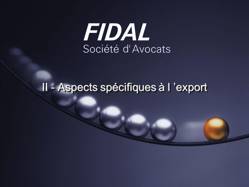 II - Aspects spécifiques à l export