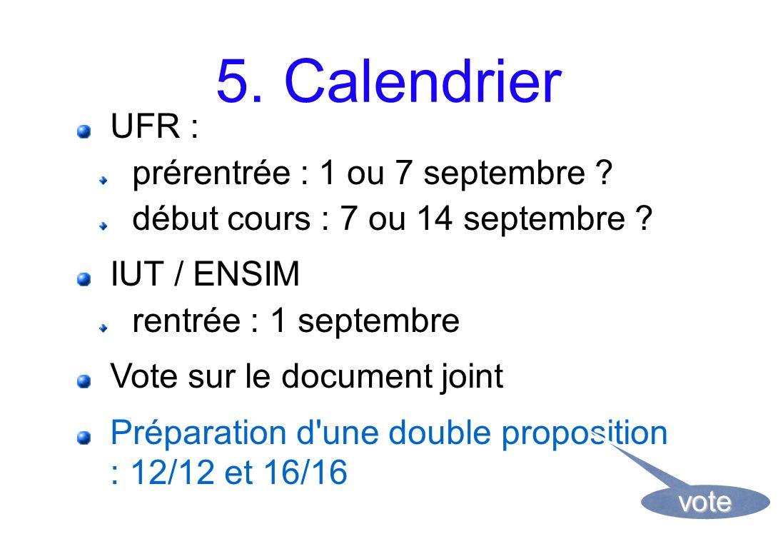 5. Calendrier UFR : prérentrée : 1 ou 7 septembre .