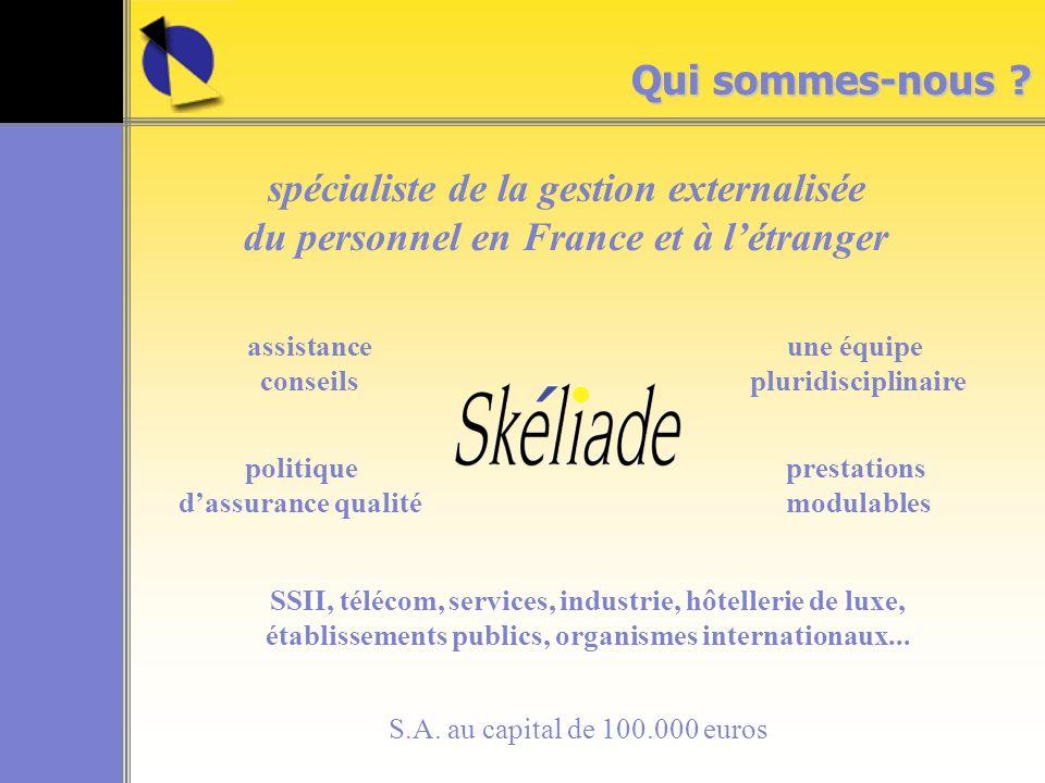 spécialiste de la gestion externalisée du personnel en France et à létranger politique dassurance qualité Qui sommes-nous .