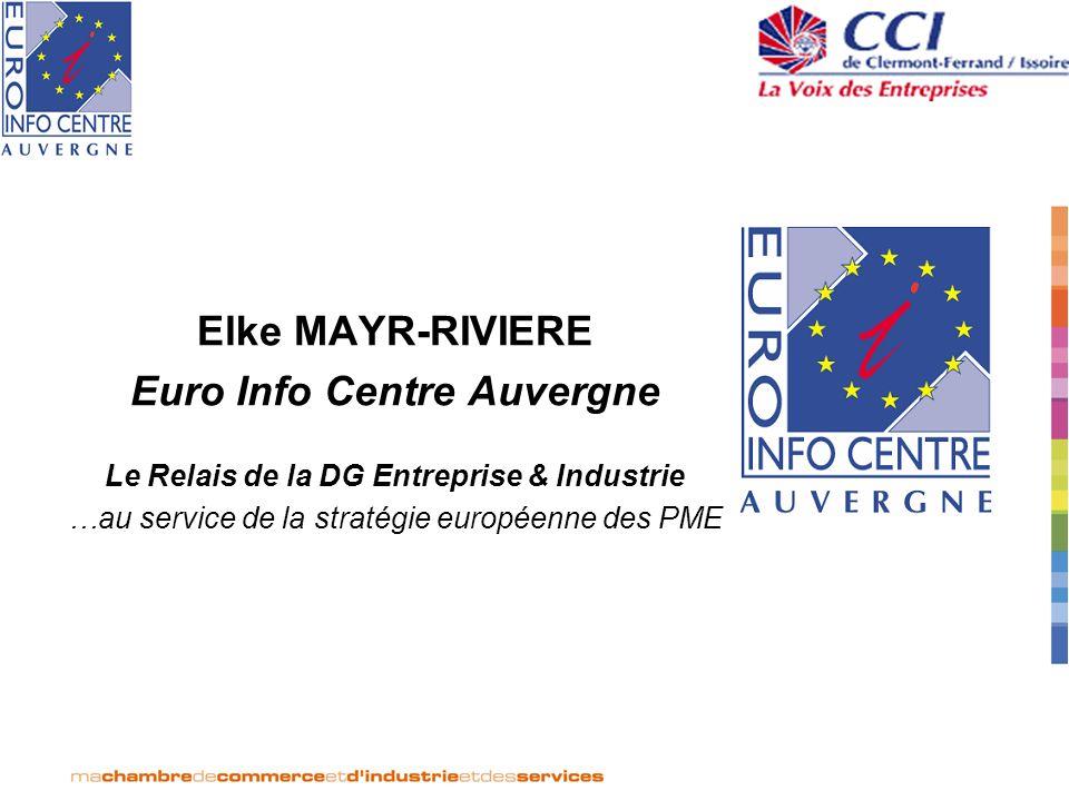 Le réseau : 320 Euro Info Centres dans 48 pays Les missions : Informer les entreprises sur les affaires communautaires Conseiller les entreprises sur la législation communautaire Aider les PME à se positionner sur le marché européen Alerter la Commission européenne au sujet des dossiers communautaires impactant sur les PME