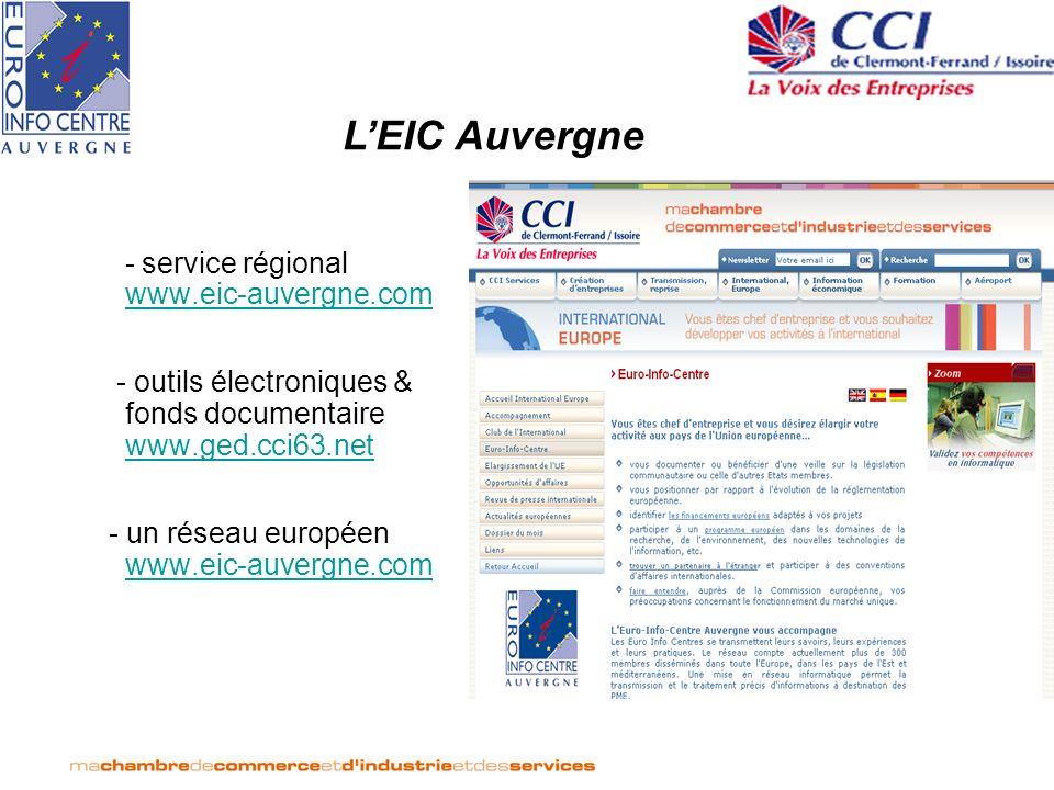 - service régional www.eic-auvergne.com www.eic-auvergne.com - outils électroniques & fonds documentaire www.ged.cci63.net www.ged.cci63.net - un rése