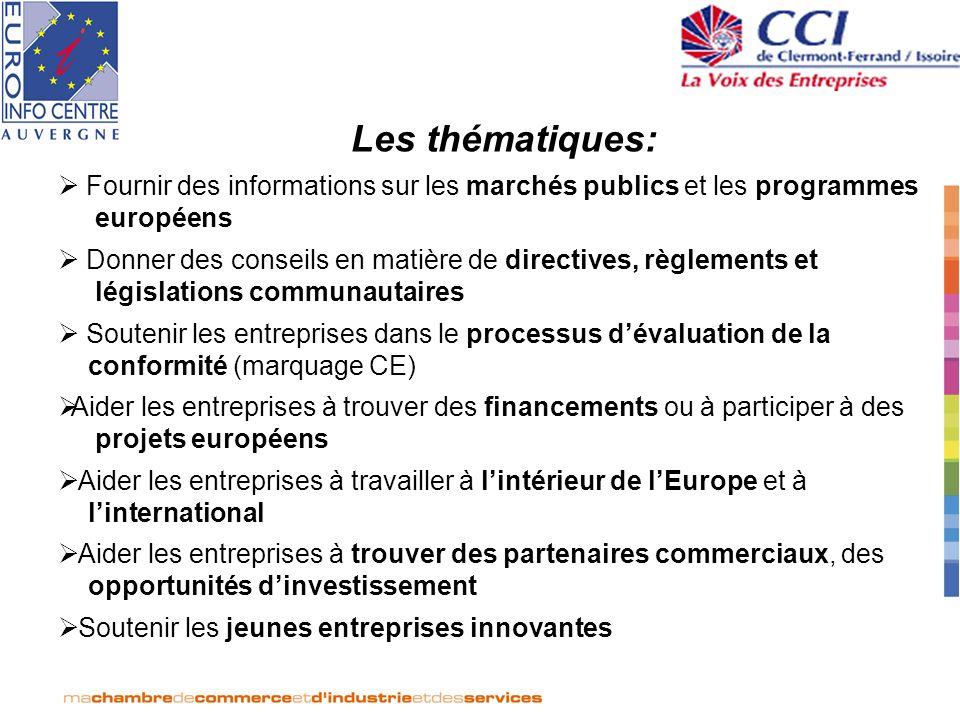Les thématiques: Fournir des informations sur les marchés publics et les programmes européens Donner des conseils en matière de directives, règlements