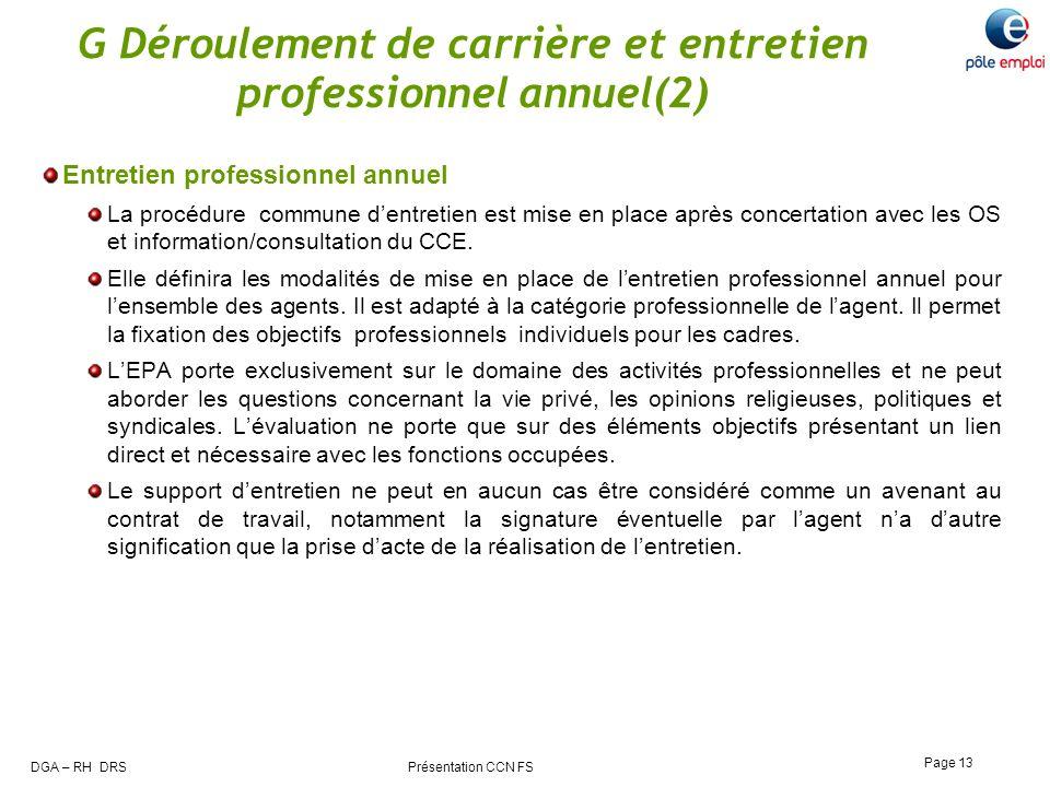 DGA – RH DRS Présentation CCN FS Page 13 G Déroulement de carrière et entretien professionnel annuel(2) Entretien professionnel annuel La procédure co