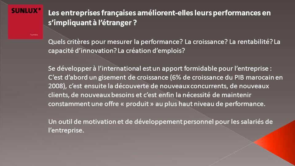 Les entreprises françaises améliorent-elles leurs performances en simpliquant à létranger ? Quels critères pour mesurer la performance? La croissance?
