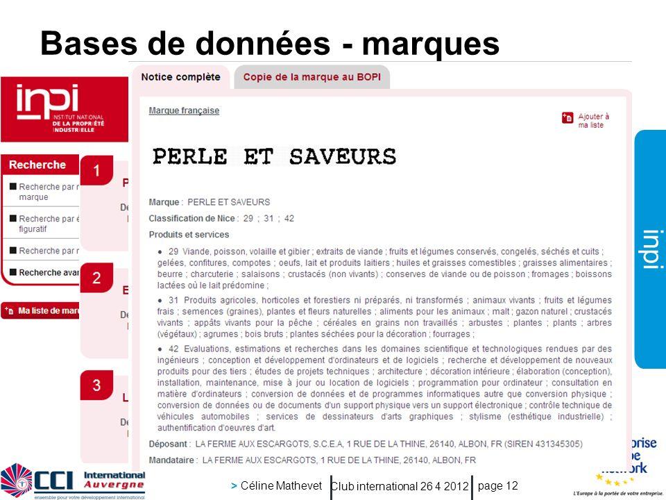 inpi Club international 26 4 2012 > Céline Mathevet page 12 Bases de données - marques