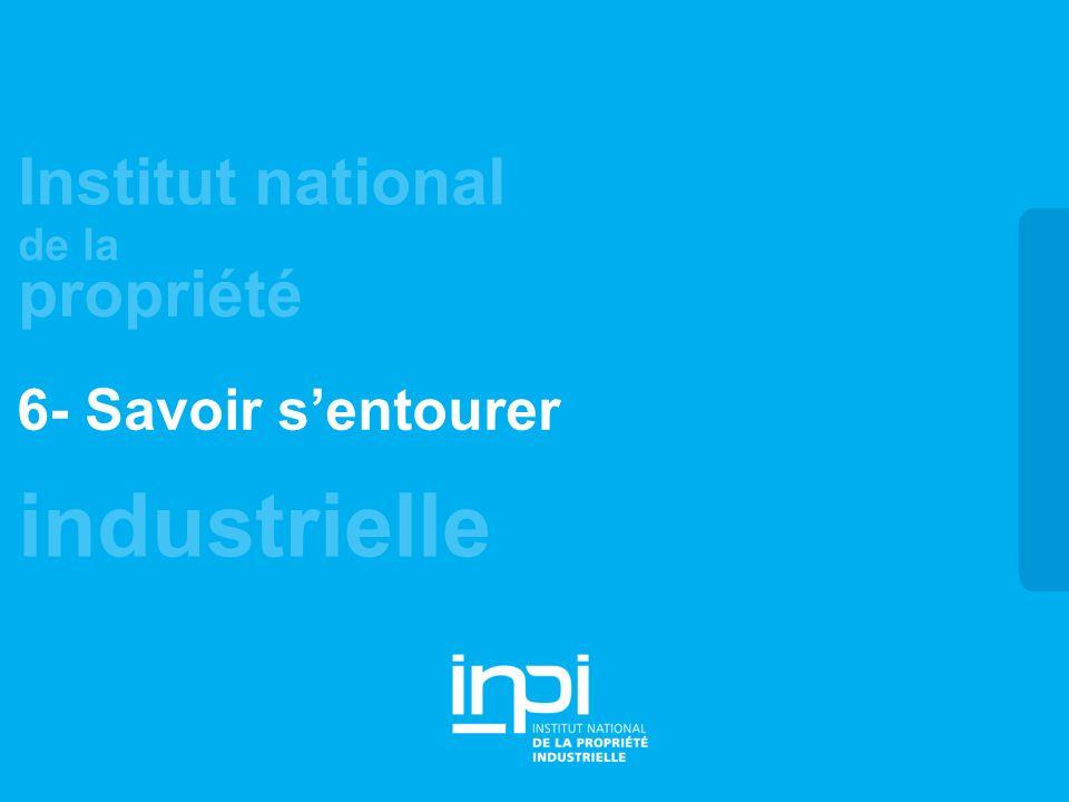industrielle Institut national de la propriété 6- Savoir sentourer