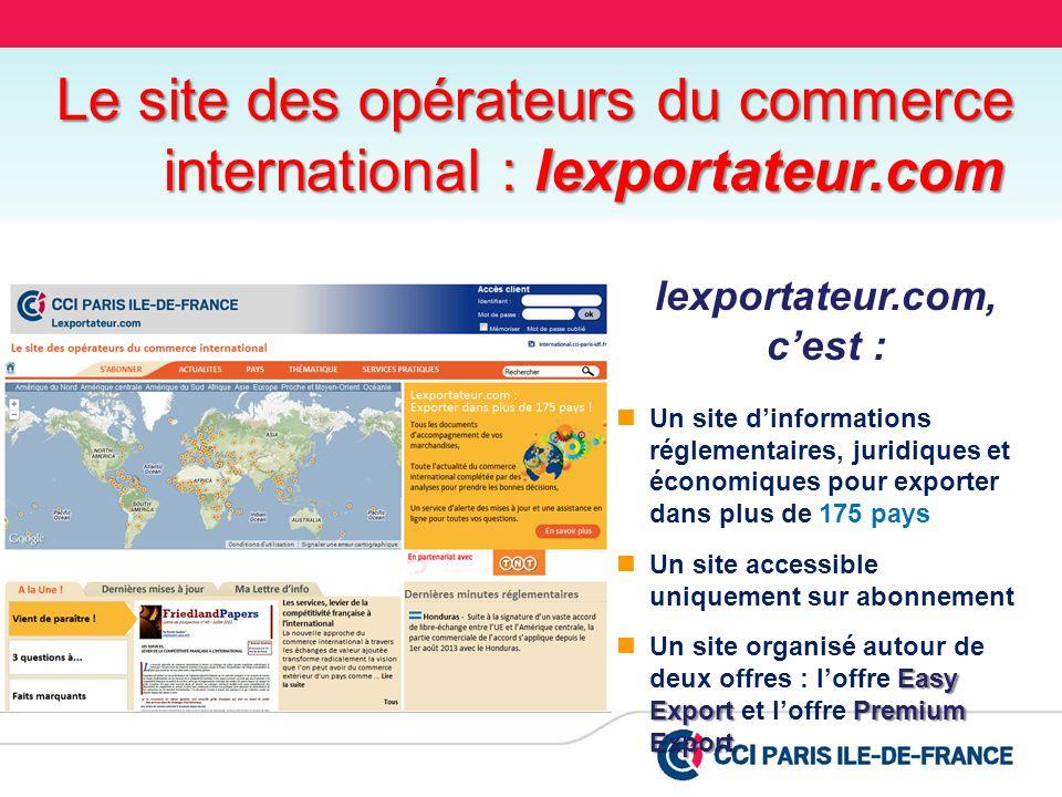 Le site des opérateurs du commerce international : lexportateur.com lexportateur.com, cest : Un site dinformations réglementaires, juridiques et écono