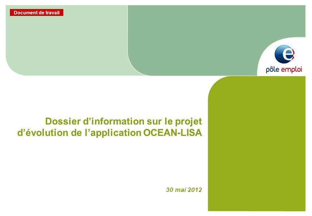 Document de travail Dossier dinformation sur le projet dévolution de lapplication OCEAN-LISA 30 mai 2012