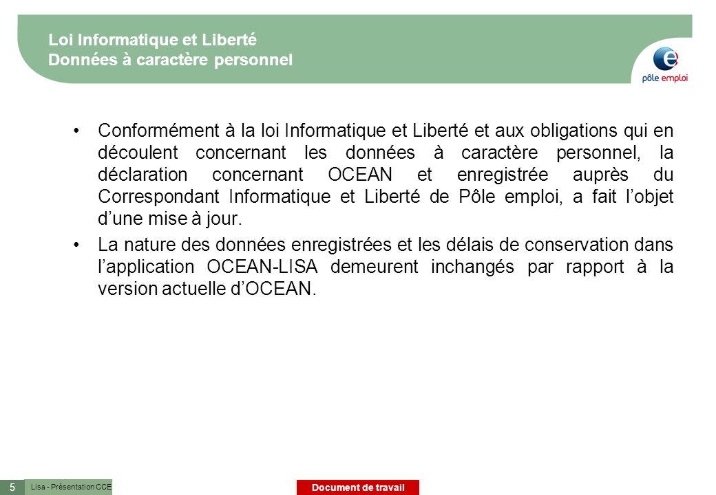 Lisa - Présentation CCE Document de travail 6 Sommaire du document 1.Périmètre du projet 2.Présentation de lévolution de lapplication OCEAN-LISA 3.Présentation des incidences pour les agents 4.Déploiement et accompagnement