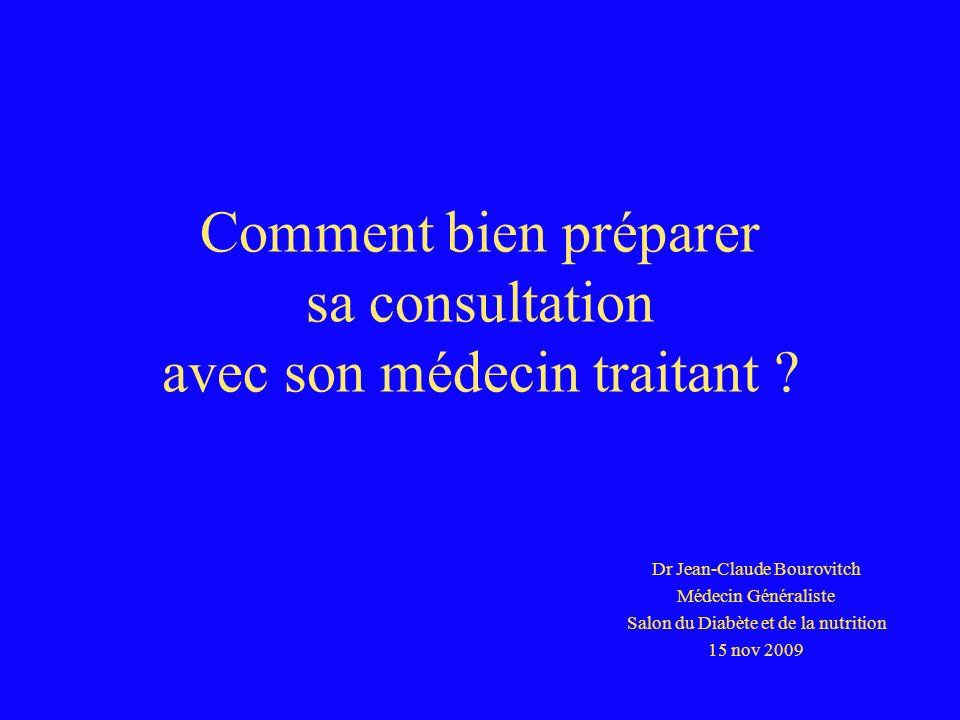 Comment bien préparer sa consultation avec son médecin traitant ? Dr Jean-Claude Bourovitch Médecin Généraliste Salon du Diabète et de la nutrition 15
