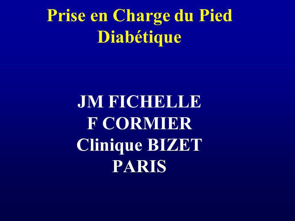Prise en Charge du Pied Diabétique JM FICHELLE F CORMIER Clinique BIZET PARIS