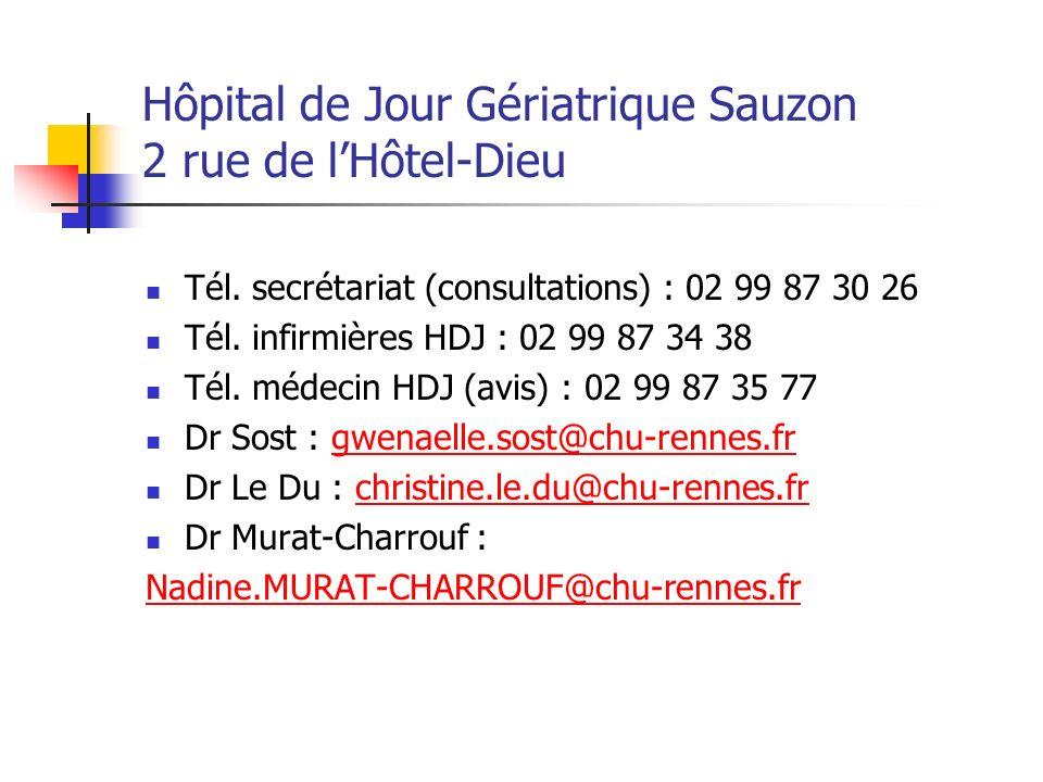 Hôpital de Jour Gériatrique Sauzon 2 rue de lHôtel-Dieu Tél. secrétariat (consultations) : 02 99 87 30 26 Tél. infirmières HDJ : 02 99 87 34 38 Tél. m