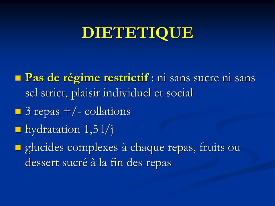 DIETETIQUE Pas de régime restrictif : ni sans sucre ni sans sel strict, plaisir individuel et social Pas de régime restrictif : ni sans sucre ni sans