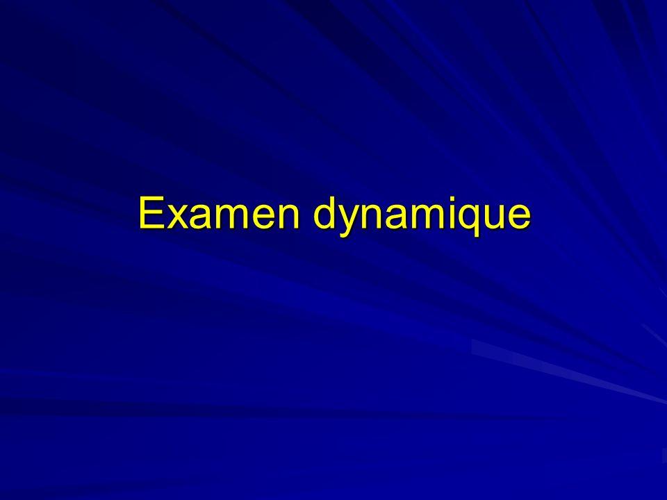 Examen dynamique