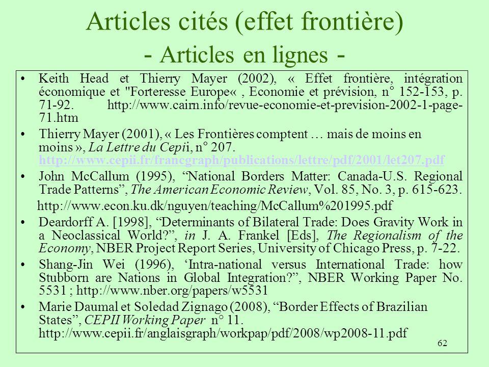 62 Articles cités (effet frontière) - Articles en lignes - Keith Head et Thierry Mayer (2002), « Effet frontière, intégration économique et