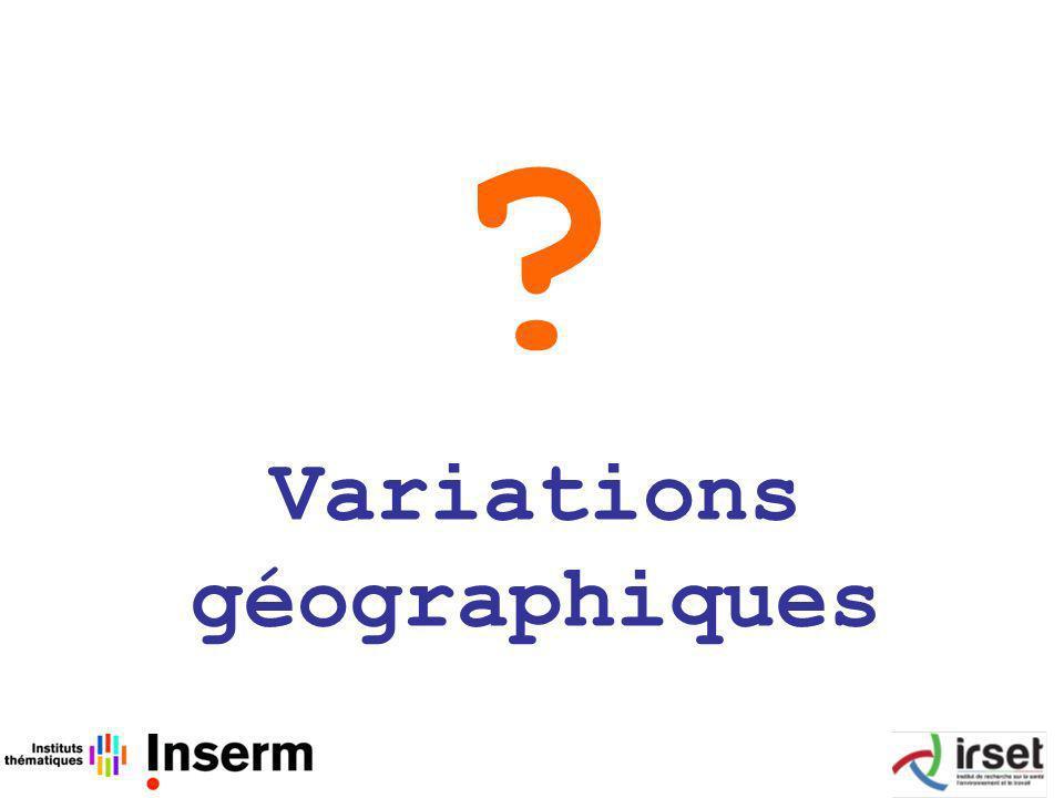? Variations géographiques