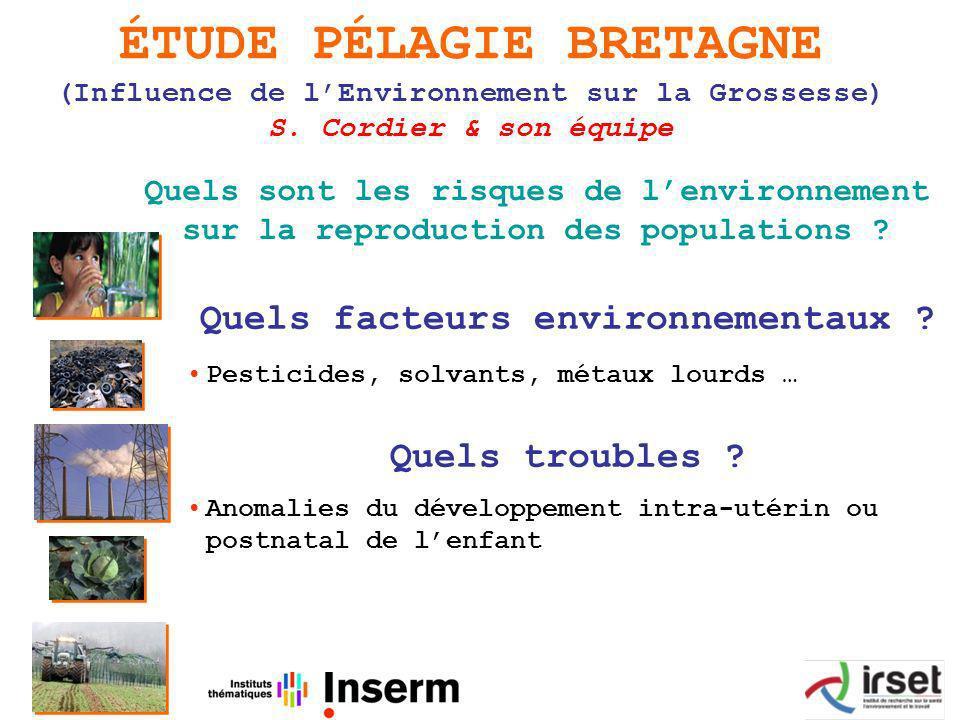 ÉTUDE PÉLAGIE BRETAGNE (Influence de lEnvironnement sur la Grossesse) S.
