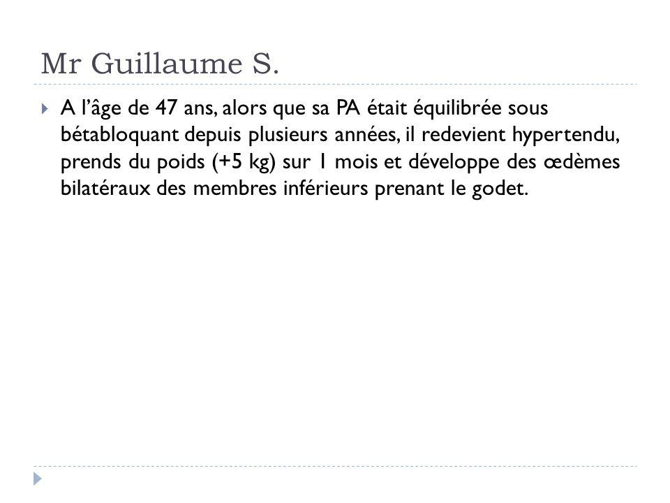 Mr Guillaume S. A lâge de 47 ans, alors que sa PA était équilibrée sous bétabloquant depuis plusieurs années, il redevient hypertendu, prends du poids