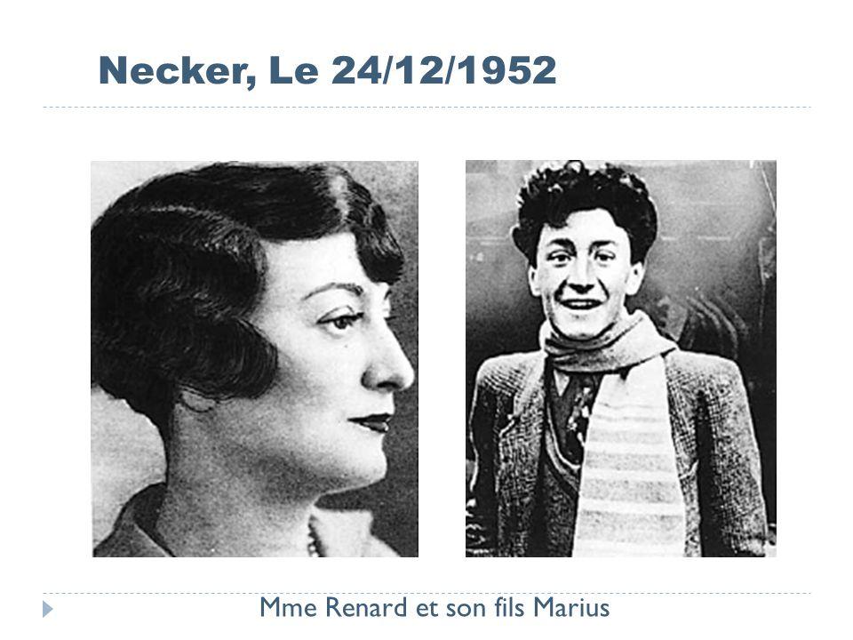 Necker, Le 24/12/1952 Mme Renard et son fils Marius