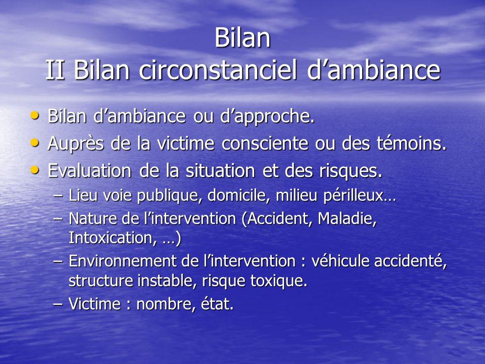 Bilan II Bilan circonstanciel dambiance Bilan dambiance ou dapproche.
