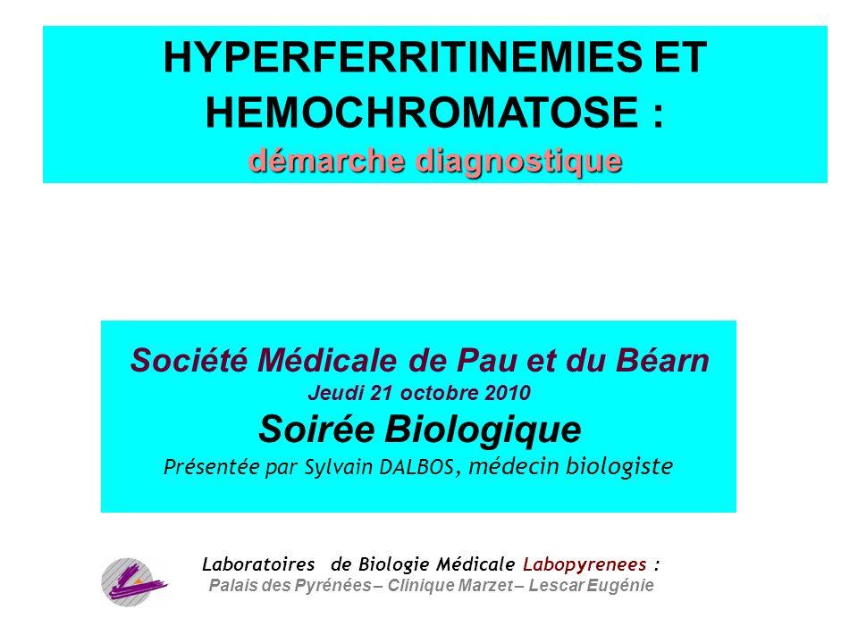 1 Société Médicale de Pau et du Béarn Jeudi 21 octobre 2010 Soirée Biologique Présentée par Sylvain DALBOS, médecin biologiste Laboratoires de Biologi