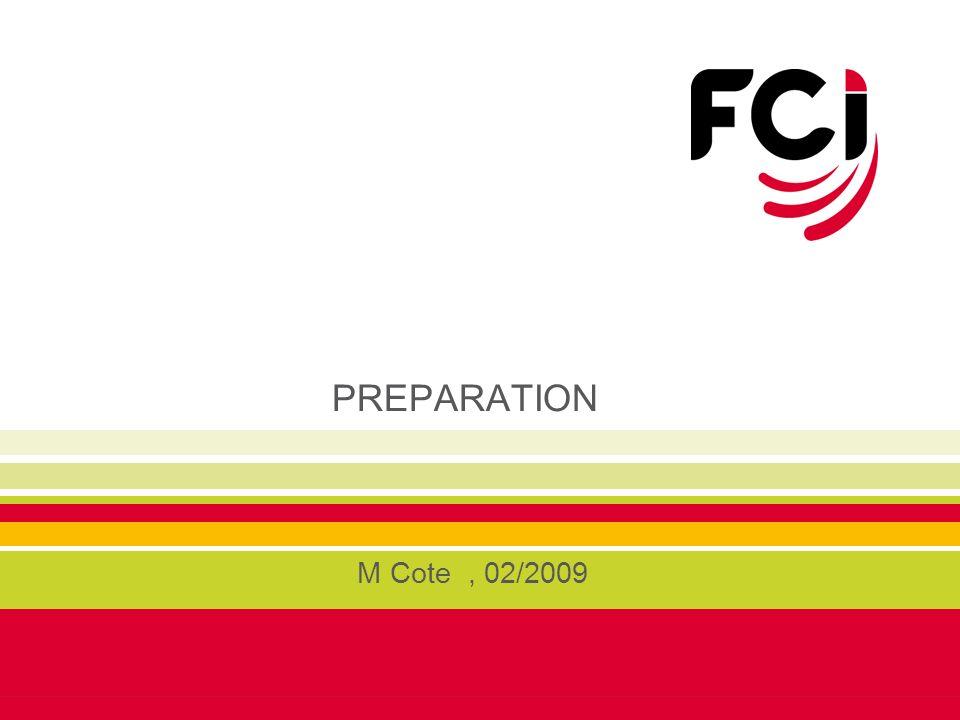 PREPARATION M Cote, 02/2009